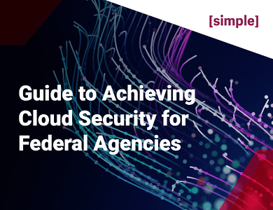 eBook Cover - Guide to Achieving Cloud Security for Federal Agencies